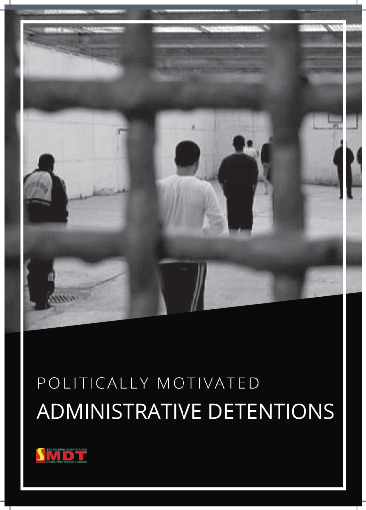 Politically Motivated Administrative Detentions.