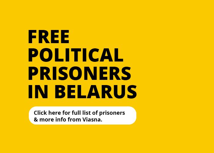 Click here for full list of political prisoners in Belarus